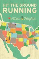 Alison Hughes: Hit the Ground Running
