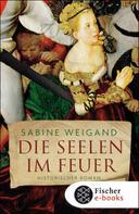 Sabine Weigand: Die Seelen im Feuer ★★★★