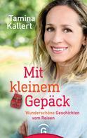 Tamina Kallert: Mit kleinem Gepäck ★★★★
