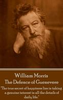 William Morris: The Defence of Guenevere