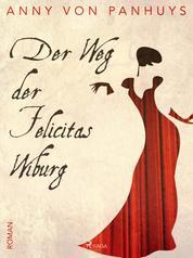 Der Weg von Felicitas Wiburg