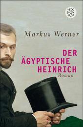 Der ägyptische Heinrich - Roman