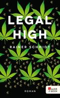 Rainer Schmidt: Legal High ★★★★