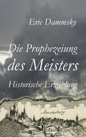 Eric Dammsky: Die Prophezeiung des Meisters