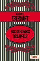 Mignon G. Eberhart: Das Geheimnis des Apfels