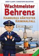 Christoph Buchfink: Wachtmeister Behrens