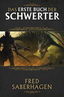 Fred Saberhagen: Das erste Buch der Schwerter ★★★★