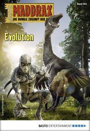 Maddrax 504 - Science-Fiction-Serie - Evolution