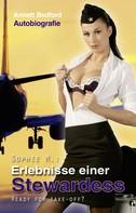 Anett Bedford: Sophie M: Erlebnisse einer Stewardes ★★★★