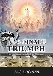 Der finale Triumph - Vers für Vers durch das Buch der Offenbarung