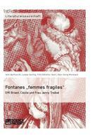 "Fritz Hubertus Vaziri: Fontanes ""femmes fragiles"": Effi Briest, Cécile und Frau Jenny Treibel"