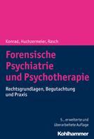 Norbert Konrad: Forensische Psychiatrie und Psychotherapie ★★★
