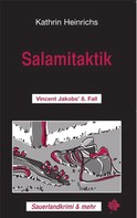 Kathrin Heinrichs: Salamitaktik ★★★★