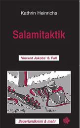 Salamitaktik - Vincent Jakobs' 8. Fall