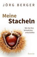 Jörg Berger: Meine Stacheln ★★★★