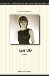 Tiger Lily - Roman