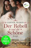Connie Mason: Der Rebell und die Schöne ★★★★