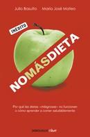 Julio Basulto: No más dieta