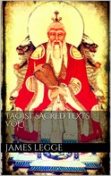James Legge: Taoist Sacred Texts. Vol.I.