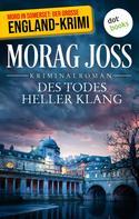 Morag Joss: Des Todes heller Klang: Ein Fall für Selkirk und Poole ★★★★