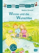 Bettina Obrecht: Erst ich ein Stück, dann du - Winnie und die Wunschfee ★★★★