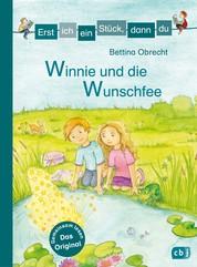 Erst ich ein Stück, dann du - Winnie und die Wunschfee - Für das gemeinsame Lesenlernen ab der 1. Klasse