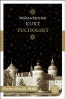 Kurt Tucholsky: Weihnachten mit Kurt Tucholsky ★★★★★