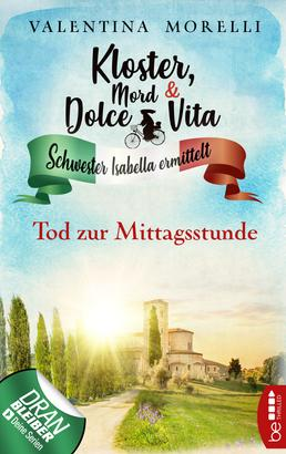 Kloster, Mord und Dolce Vita - Tod zur Mittagsstunde