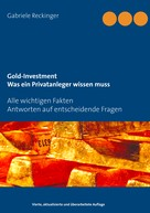 Gabriele Reckinger: Gold-Investment Was ein Privatanleger wissen muss