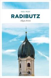 Radibutz - Allgäu Krimi