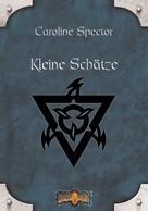 Caroline Spector: Kleine Schätze