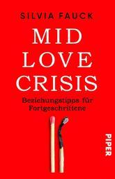 Mid-Love-Crisis - Beziehungstipps für Fortgeschrittene