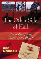 Red Morgan: The Other Side of Hell