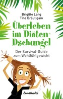 Brigitte Lang: Überleben im Diäten-Dschungel