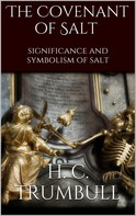 H. Clay Trumbull: The Covenant of Salt
