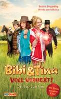 Bettina Börgerding: Bibi & Tina - voll verhext - Das Buch zum Film ★★★★★