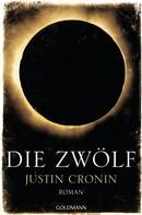 Justin Cronin: Die Zwölf ★★★★