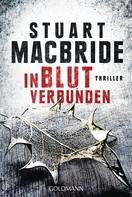 Stuart MacBride: In Blut verbunden ★★★★