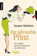 Susanne Walsleben: Der gebrauchte Prinz ★★★