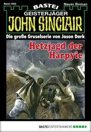 John Sinclair - Folge 1993 - Hetzjagd der Harpyie