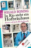 Wigald Boning: In Rio steht ein Hofbräuhaus ★★★