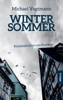 Michael Vogtmann: Wintersommer