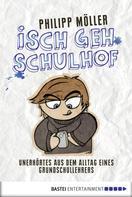 Philipp Möller: Isch geh Schulhof ★★★★