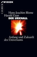 Hans-Joachim Blome: Der Urknall ★★★★