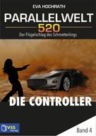 Eva Hochrath: Parallelwelt 520 - Band 4 - Die Controller ★★★