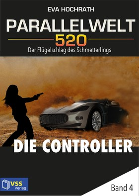Parallelwelt 520 - Band 4 - Die Controller