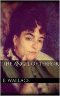 Edgar Wallace: The Angel of Terror