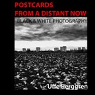 Uffe Berggren: Postcards From a Distant Now