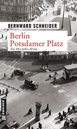 Berlin Potsdamer Platz - Kriminalroman