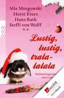 Horst Evers: Lustig, lustig, tralalalala ★★★★
